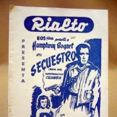 Cine: PROGRAMA DE CINE, FOLLETO DE MANO, RIALTO, SECUESTRO. Lote 31874184