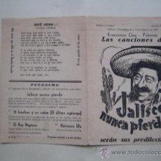 Cine: JALISCO NUNCA PIERDE REY SORIA - FOLLETO DE MANO DOBLE ORIGINAL ESTRENO . Lote 31404631