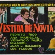 Cine: VESTIDA DE NOVIA PROGRAMA SENCILLO UNIVERSAL CINE ESPAÑOL MASSIEL ANA MARISCAL LOS FLECOS. Lote 171477462