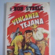 Flyers Publicitaires de films Anciens: VENGANZA TEJANA BOB STEELE SOLIGO - FOLLETO DE MANO ORIGINAL ESTRENO . Lote 31539662