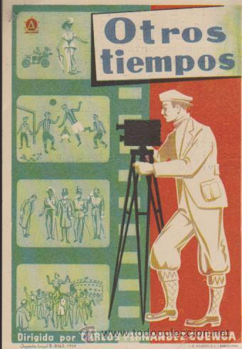 OTROS TIEMPOS. SENCILLO DE DELTA FILMS.CINE COLISEUM 1949. (Cine - Folletos de Mano - Documentales)