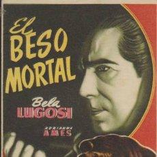 Cine: EL BESO MORTAL. BELA LUGOSI. PROGRAMA SENCILLO.. Lote 31830089