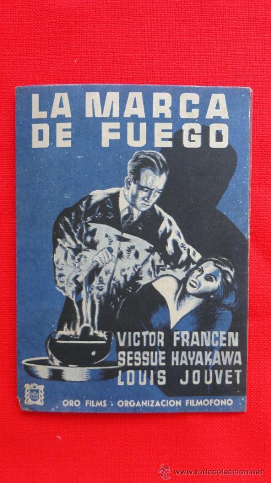 LA MARCA DE FUEGO, VICTOR FRANCEN,PROGRAMA DOBLE DE 1941, CON PUBLICIDAD CINEMA FAMILIAR EL LOCAL (Cine - Folletos de Mano - Terror)