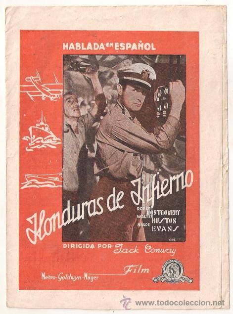 HONDURAS DE INFIERNO PROGRAMA DOBLE MGM ROBERT MONTGOMERY WALTER HUSTON MADGE EVANS (Cine - Folletos de Mano - Bélicas)