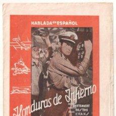 Cine: HONDURAS DE INFIERNO PROGRAMA DOBLE MGM ROBERT MONTGOMERY WALTER HUSTON MADGE EVANS. Lote 32124984