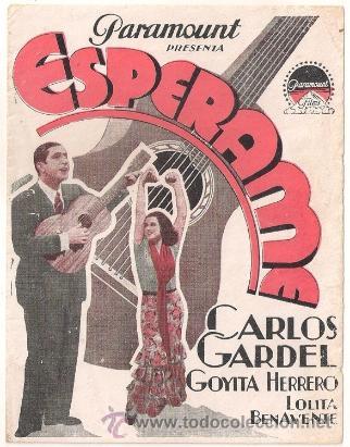 ESPERAME PROGRAMA DOBLE PARAMOUNT CARLOS GARDEL (Cine - Folletos de Mano - Musicales)