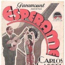 Cine: ESPERAME PROGRAMA DOBLE PARAMOUNT CARLOS GARDEL LETRAS ROJO. Lote 32141032