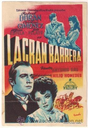 LA GRAN BARRERA PROGRAMA SENCILLO KINEFON CINE ESPAÑOL RAFAEL DURAN ANTONIO SAU (Cine - Folletos de Mano - Clásico Español)