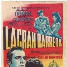 Cine: LA GRAN BARRERA PROGRAMA SENCILLO KINEFON CINE ESPAÑOL RAFAEL DURAN ANTONIO SAU. Lote 32143247