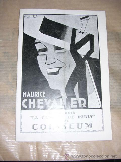 LA CANCION DE PARIS MAURICE CHEVALIER ,COLISEUM ,AÑOS 30 -16 PAG. 20X13,5 CM. (Cine - Folletos de Mano - Musicales)
