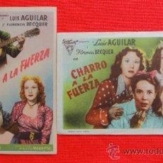 Cine: CHARRO A LA FUERZA, LUIS AGUILAR, FLORENCIA BECQUER, 2 IMPECABLES SENCILLOS ORIGINALES, SIN PUBLI. Lote 32354286