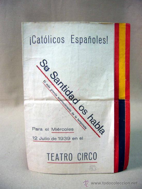 RARO PROGRAMA O FOLLETO DE MANO, CINE DOCUMENTAL, SU SANTIDAD OS HABLA, 1939, TEATRO CIRCO, FALANGE (Cine - Folletos de Mano - Documentales)
