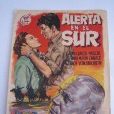 Cine: ALERTA EN EL SUR SUEVIA - FOLLETO DE MANO ORIGINAL ESTRENO - GIANNA MARIA CANALE ERICH VON STROHEIM. Lote 32695258