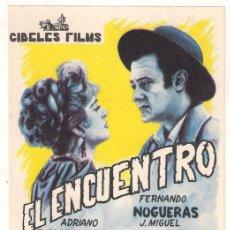 Cine: EL ENCUENTRO PROGRAMA SENCILLO CIBELES FILMS CINE ESPAÑOL FERNANDO NOGUERAS. Lote 32560517