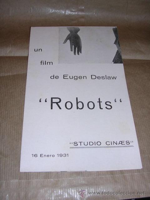 PROGRAMA ( VANGUARDIAS ) ROBOTS UN FILM DE EUGEN DESLAW 16 ENERO 1931 STUDIO CINAES DESPLEGABLE 8 (Cine - Folletos de Mano - Ciencia Ficción)