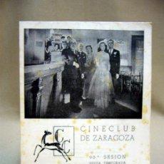 Cine: PROGRAMA DE CINE, CINE CLUB DE ZARAGOZA, 90ª SESION, PACIFIC 231, 1951. Lote 32504895