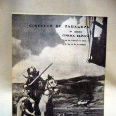 Cine: PROGRAMA DE CINE, CINECLUB DE ZARAGOZA, CINEMA ELISEO, 1946, DON QUIJOTE. Lote 32530167