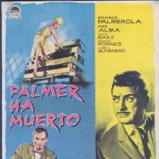 Cine: PALMER HA MUERTO. Lote 32617854
