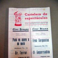 Cine: PROGRAMA DE CINE, CARTELERA DE ESPECTACULOS, CINES BOSQUE Y DIANA, TRES SARGENTOS. Lote 32635254