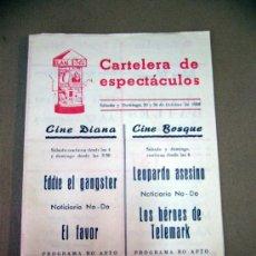 Cine: PROGRAMA DE CINE, CARTELERA DE ESPECTACULOS, CINES BOSQUE Y DIANA, EDDIE EL GANSTER. Lote 32635280