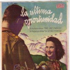Cine: LA ULTIMA OPORTUNIDAD - JOHN HOY - 1945 - SIN PUBLICIDAD. Lote 32680331