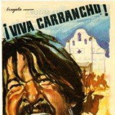 Cine: ¡VIVA CARRANCHO!.- MUY RARO.-SENCILLO. REVERSO IMPRESO TEATRO CONCHA SEGURA DE YECLA (MURCIA).. Lote 32691438