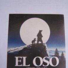 Cine: EL OSO - FOLLETO DE MANO ADHESIVO ORIGINAL ESTRENO. Lote 32747102