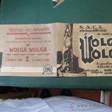Cine: FOLLETO DE CINE VOLGA VOLGA RARO CONSERVA. CASI PLANCHA DIFICIL VER EN ESTE STADO. Lote 32811352