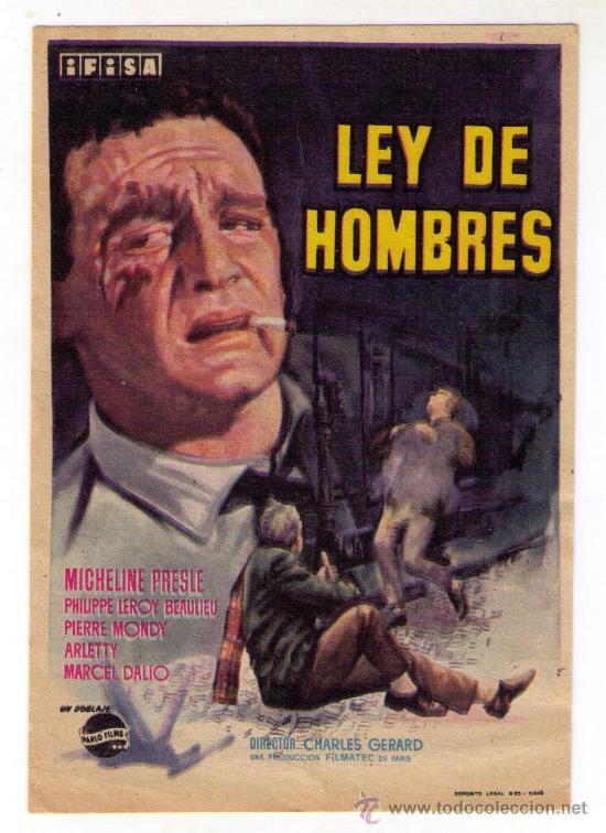 LEY DE HOMBRES - MICHELINE PRESLE - 1962 - SIN PUBLICIDAD (Cine - Folletos de Mano - Acción)