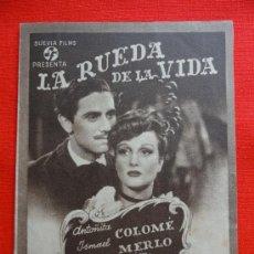 Cine: LA RUEDA DE LA VIDA, ISMAEL MERLO ANTOÑITA COLOME, DOBLE ORIGINAL, EXCELENTE ESTADO SIN PUBLI. Lote 32954243