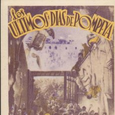 Cine: LOS ULTIMOS DÍAS DE POMPEYA. PROGRAMA TARJETA DE RADIO FILMS. ¡IMPECABLE!. Lote 33069375