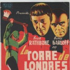 """Cine: PROGRAMA DE MANO """"LA TORRE DE LONDRES"""" BORIS KARLOFF BASIL RATHBONE. Lote 33217434"""