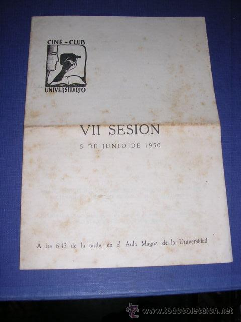 PROGRAMA CINE -CLUB UNIVERSITARIO VII SESION 5 DE JUNIO 1950 BARCELONA ,PROGR. DOBLE 22X16 CM. (Cine - Folletos de Mano - Documentales)
