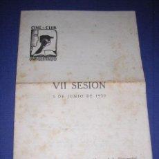Cine: PROGRAMA CINE -CLUB UNIVERSITARIO VII SESION 5 DE JUNIO 1950 BARCELONA ,PROGR. DOBLE 22X16 CM. . Lote 33305297