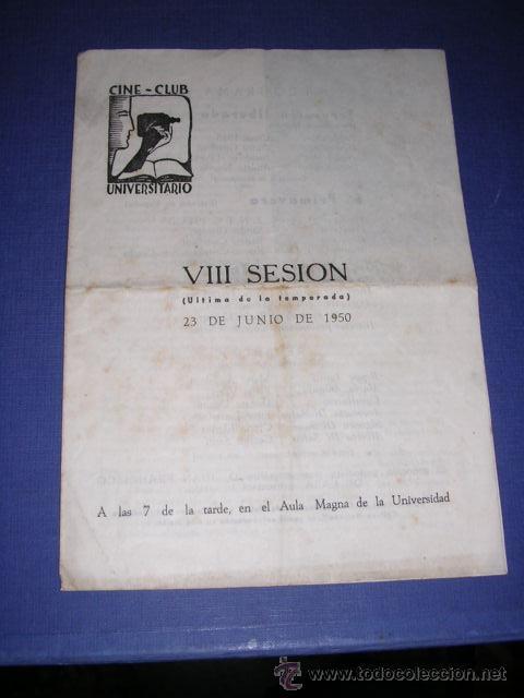 PROGRAMA CINE CLUB UNIVERSITARIO VIII SESION 23 JUNIO 1950 BARCELONA PGR. DOBLE 22,5X16 CM. (Cine - Folletos de Mano - Documentales)