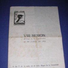Cine: PROGRAMA CINE CLUB UNIVERSITARIO VIII SESION 23 JUNIO 1950 BARCELONA PGR. DOBLE 22,5X16 CM. . Lote 33305389