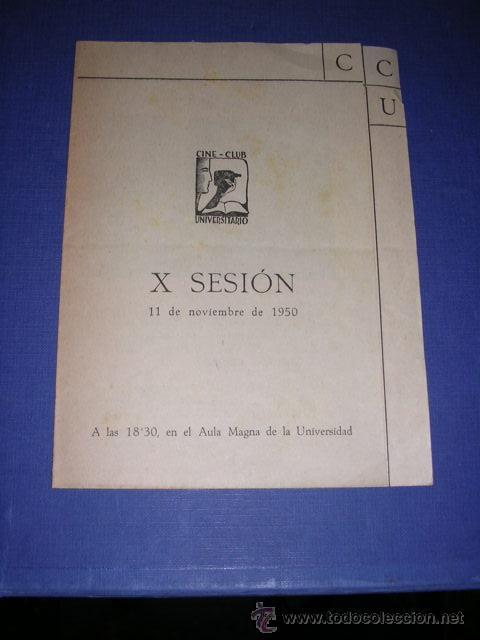 PROGRAMA CINE-CLUB UNIVERSITARIO X SESION 11 NOV. 1950 BARCELONA I BODA EN CASTILLA II OLIMPIADA 193 (Cine - Folletos de Mano - Deportes)