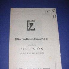 Cine: PROGRAMA CINE-CLUB UNIVERSITARIO XII SESION 27 ENERO 1951-I-II CAMMINO DEGLI EROI-II CAMICIA NERA . Lote 33305726