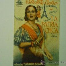 Cine: PROGRAMA CINE DOBLE LA PATRIA CHICA.- ESTRELLITA CASTRO. Lote 52597820