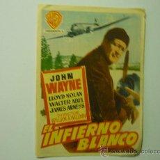 Cine: PROGRAMA CINE EL INFIERNO BLANCO .- JOHN WAYNE. Lote 33499246