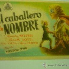 Cine: PROGRAMA CINE EL CABALLERO SIN NOMBRE .-AMADEO NAZZARI. Lote 33798325