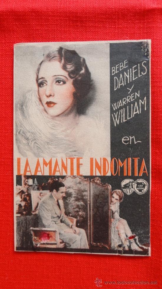 LA AMANTE INDOMITA, PROGRAMA TARJETA ORIGINAL AÑOS 30, BEBE DANIELS WARREN WILLIAM, SIN PUBLICIDAD (Cine - Folletos de Mano - Drama)