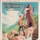 Cine: EL MUCHACHO Y SU MONTAÑA-FOLLETO SIN DESPERFECTOS-MÁS COLECCIONISMO EN RASTRILLO PORTOBELLO. Lote 33997197