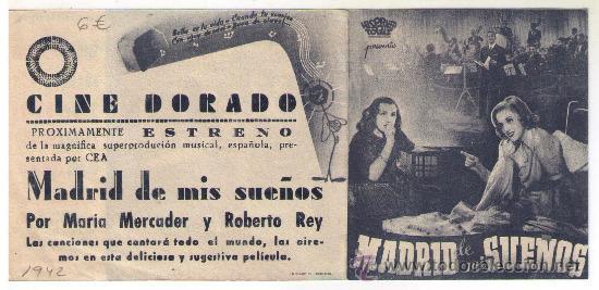 PROGRAMA DOBLE MADRID DE MIS SUEÑOS - MARIA MERCARDER - 1942 - PUBLICIDAD CINE DORADO (Cine - Folletos de Mano - Musicales)