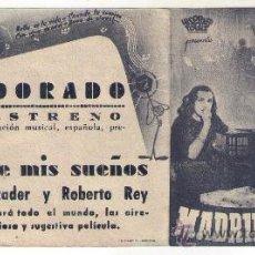 Cine: PROGRAMA DOBLE MADRID DE MIS SUEÑOS - MARIA MERCARDER - 1942 - PUBLICIDAD CINE DORADO. Lote 34168093
