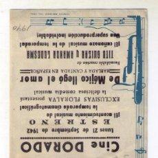 Cine: PROGRAMA DOBLE DE MEJICO LLEGO EL AMOR - TITO GUIZAR - 1940 - PUBLICIDAD CINE DORADO. Lote 34170482