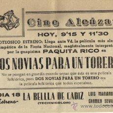Cine: CINE ALCAZAR, BAEZA (JAEN) PAQUITA RICO, DOS NOVIAS PARA UN TORERO. Lote 34451599