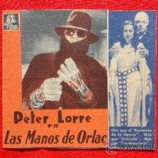 Cine: LAS MANOS DE ORLAC, DOBLE MGM AÑOS 30 EXCELENTE ESTADO, PETER LORRE, CON PUBLICIDAD SALA REUS. Lote 34236264