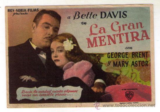 LA GRAN MENTIRA - BETTE DAVIS - 1941 - PUBLICIDAD EN S. CERVANTES - VERANO (Cine - Folletos de Mano - Comedia)