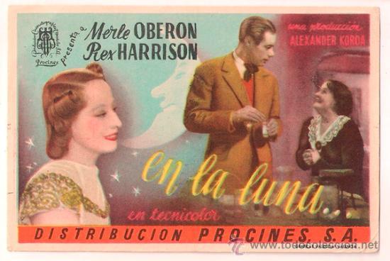 EN LA LUNA PROGRAMA SENCILLO PROCINES MERLE OBERON REX HARRISON ALEXANDER KORDA (Cine - Folletos de Mano - Drama)
